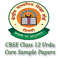 CBSE Class 12 Urdu Core Sample Papers