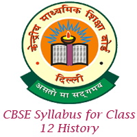 CBSE Syllabus for Class 12 History