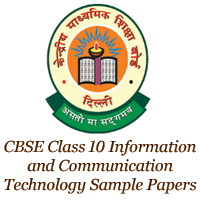 CBSE Class 10 Information and Communication Technology Sample Papers Image