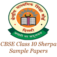 CBSE Class 10 Sherpa Sample Papers