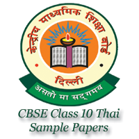 CBSE Class 10 Thai Sample Papers