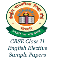 CBSE Class 11 English Elective Sample Papers