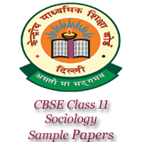 CBSE Class 11 Sociology Sample Papers