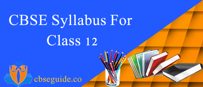 CBSE Syllabus for Class 12 Image
